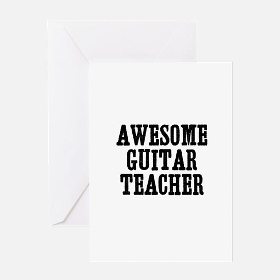 awesome guitar teacher Greeting Cards