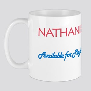 Nathaniel - Available for Pla Mug