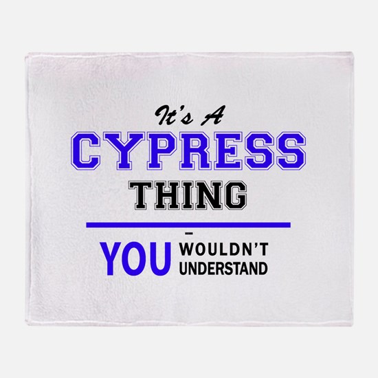 It's CYPRESS thing, you wouldn't und Throw Blanket