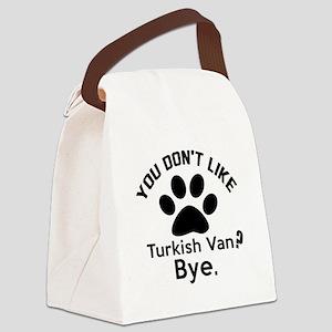 You Do Not Like turkish van ? Bye Canvas Lunch Bag