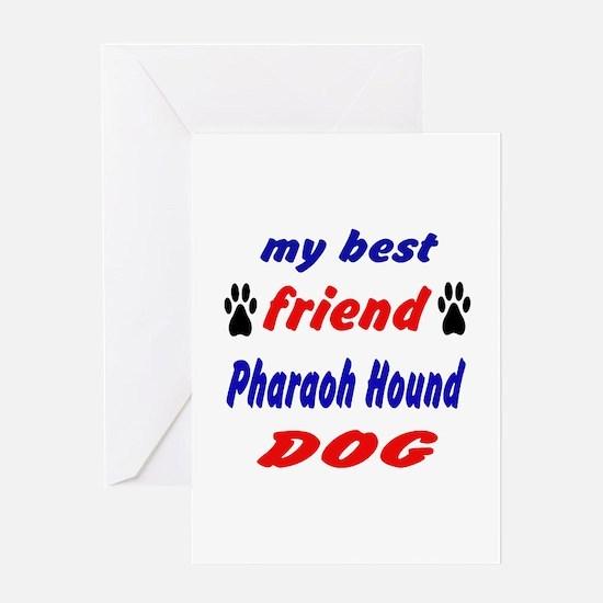My Best Friend Pharaoh Hound Dog Greeting Card