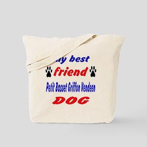 My Best Friend Petit Basset Griffon Vende Tote Bag
