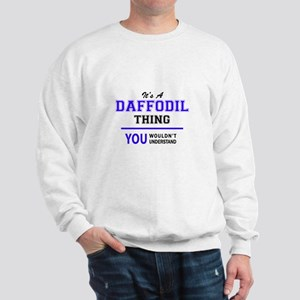 It's DAFFODIL thing, you wouldn't under Sweatshirt