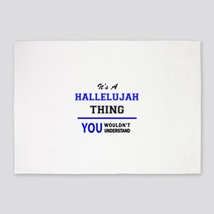 It's a HALLELUJAH thing, you wouldn 5'x7'Area Rug