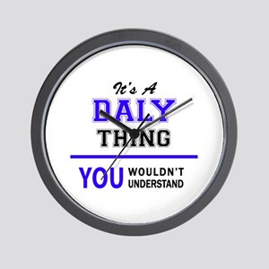 It's DALY thing, you wouldn't understan Wall Clock