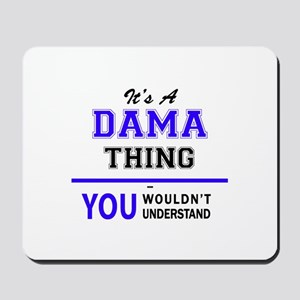 It's DAMA thing, you wouldn't understand Mousepad
