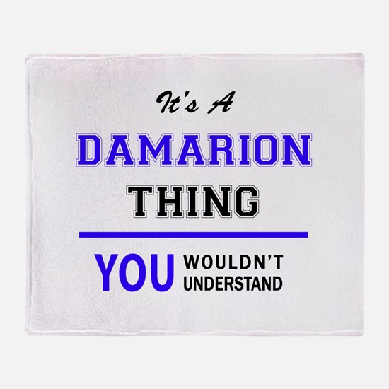 It's DAMARION thing, you wouldn't un Throw Blanket