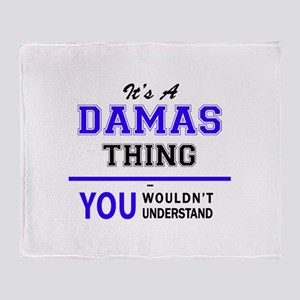 It's DAMAS thing, you wouldn't under Throw Blanket