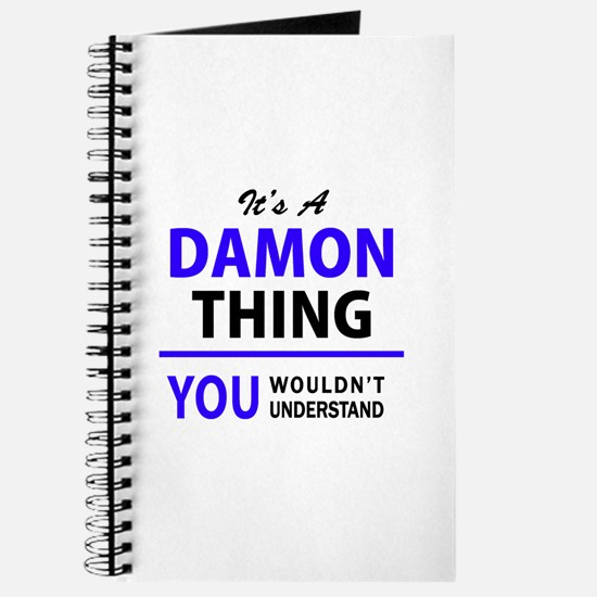 It's DAMON thing, you wouldn't understand Journal