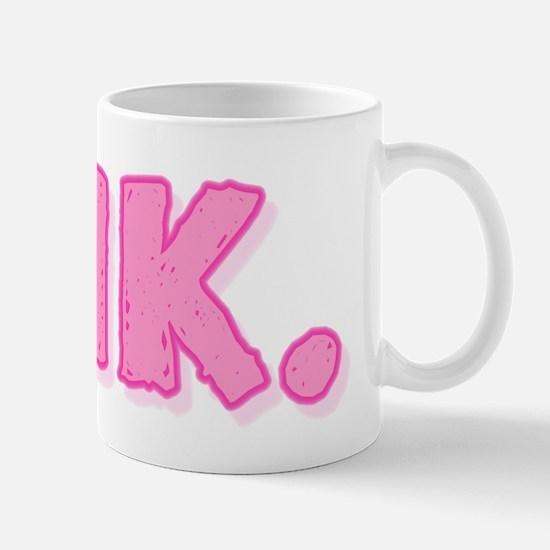 Pink (Caveman) Mug