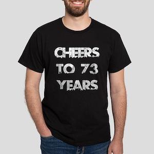 Cheers To 73 Years Designs Dark T-Shirt