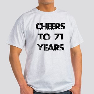 Cheers To 71 Years Designs Light T-Shirt