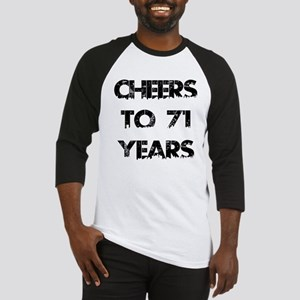 Cheers To 71 Years Designs Baseball Jersey
