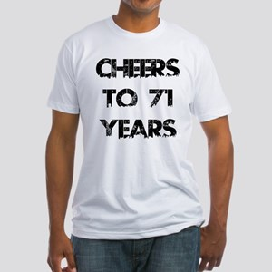 Cheers To 71 Years Designs Fitted T-Shirt