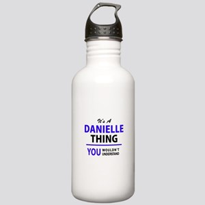 It's DANIELLE thing, y Stainless Water Bottle 1.0L