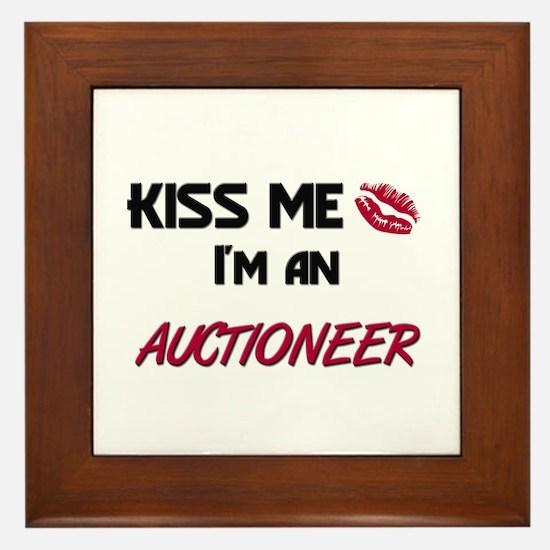 Kiss Me I'm a AUCTIONEER Framed Tile
