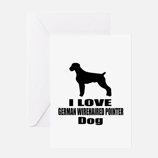 I Love German Wirehaired Pointer Dog Greeting Card