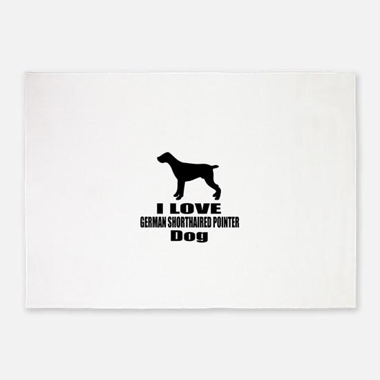 I Love German shorthaired pointer D 5'x7'Area Rug