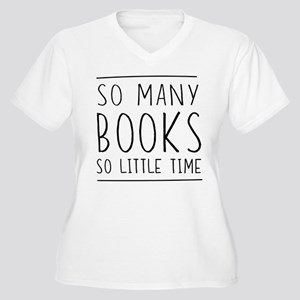 So Many Books So Little Time Plus Size T-Shirt