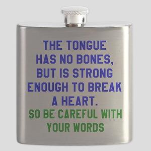 The Tongue Has no Bones Designs Flask