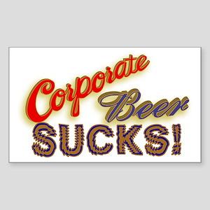 Corporate Beer Sucks Rectangle Sticker
