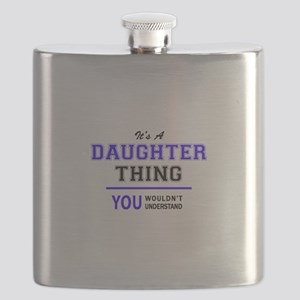 It's DAUGHTER thing, you wouldn't understand Flask