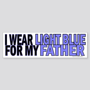 I Wear Light Blue For My Father 5 Bumper Sticker