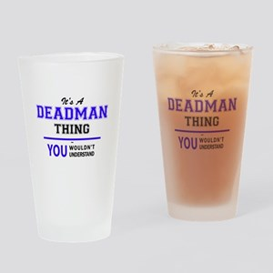 It's DEADMAN thing, you wouldn't un Drinking Glass