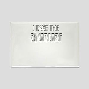 I TAKE THE 5th AMENDMENT Magnets