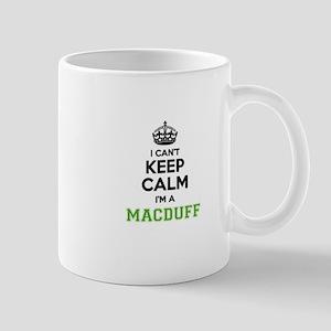 MACDUFF I cant keeep calm Mugs