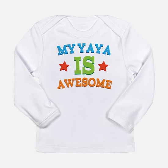 My Yaya Is awesome Long Sleeve T-Shirt
