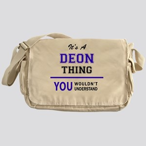 It's DEON thing, you wouldn't unders Messenger Bag
