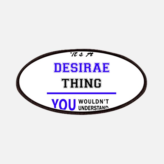 It's DESIRAE thing, you wouldn't understand Patch