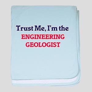Trust me, I'm the Engineering Geologi baby blanket