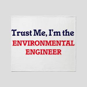 Trust me, I'm the Environmental Engi Throw Blanket