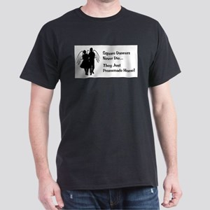 Square Dancers Never Die T-Shirt