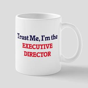 Trust me, I'm the Executive Director Mugs