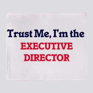Trust me, I'm the Executive Director Throw Blanket