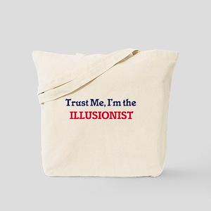Trust me, I'm the Illusionist Tote Bag