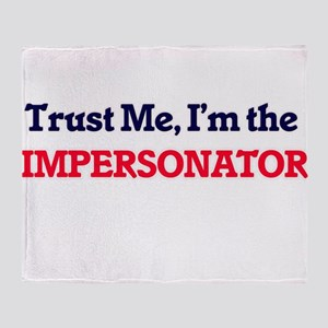 Trust me, I'm the Impersonator Throw Blanket