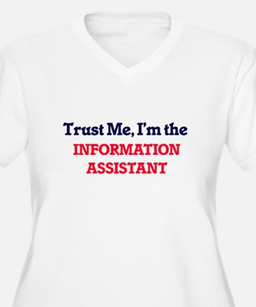Trust me, I'm the Information As Plus Size T-Shirt