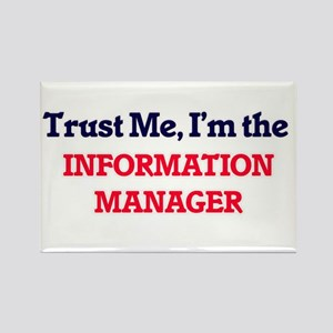 Trust me, I'm the Information Manager Magnets