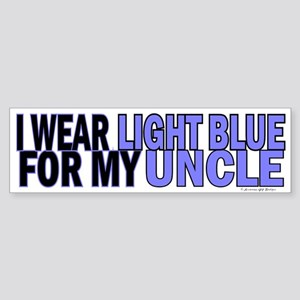 I Wear Light Blue For My Uncle 5 Bumper Sticker