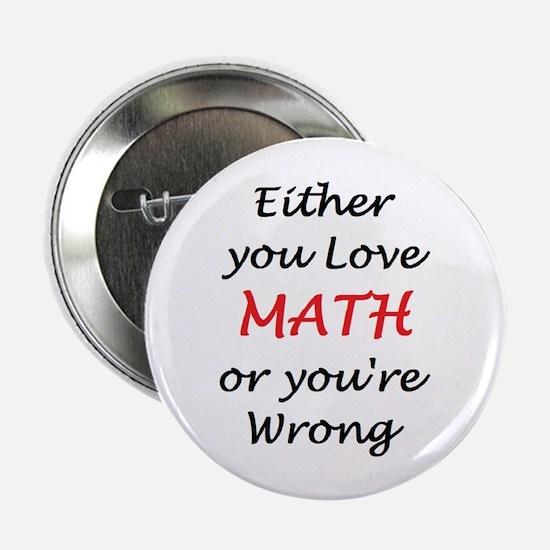"""love math or 2.25"""" Button"""