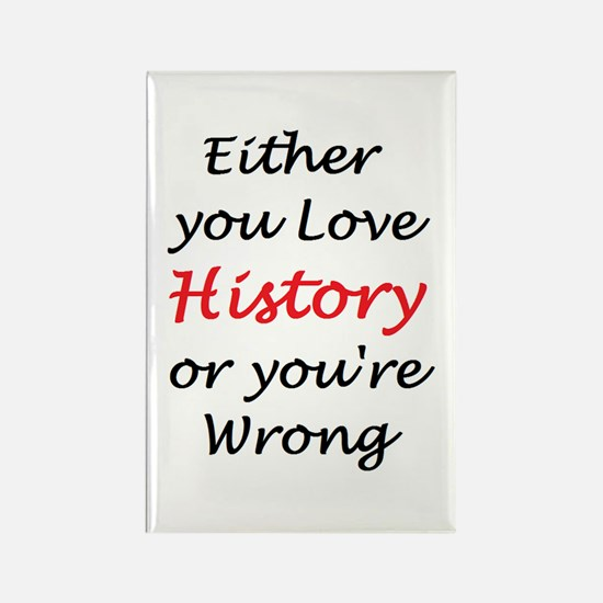 Love History Or Rectangle Magnet
