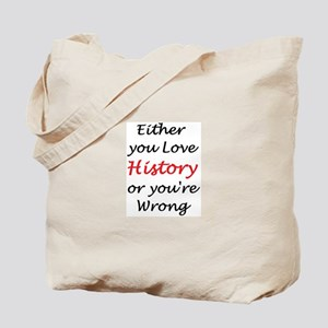 love history or Tote Bag