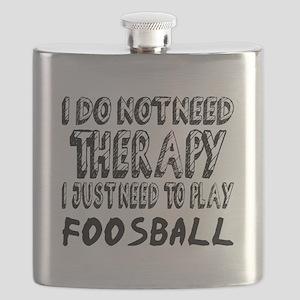 I Just Need To Play Foosball Flask