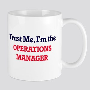 Trust me, I'm the Operations Manager Mugs