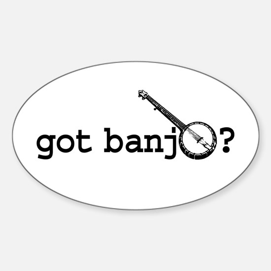Got Banjo? Oval Decal