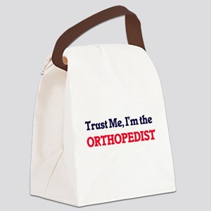 Trust me, I'm the Orthopedist Canvas Lunch Bag